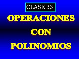 CLASE  33