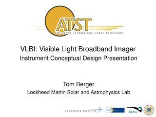 VLBI: Visible Light Broadband Imager