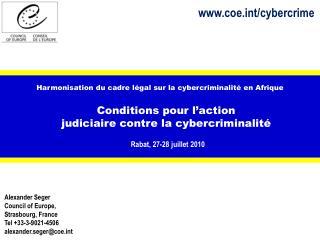 Harmonisation du cadre  légal sur  la  cybercriminalité  en  Afrique Conditions pour  l'action