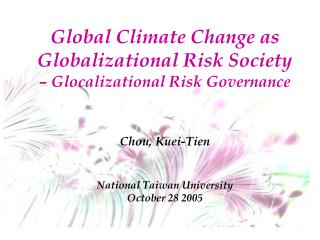 Global Climate Change and Risk Society
