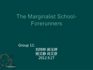 The Marginalist School- Forerunners