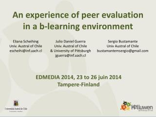 An  experience of peer evaluation in a b-learning  environment