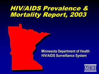 HIV/AIDS Prevalence & Mortality Report, 2003