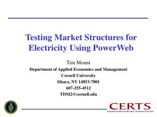 Testing Market Structures for Electricity Using PowerWeb
