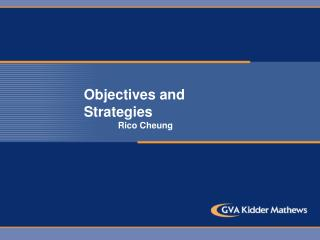Objectives and Strategies               Rico Cheung
