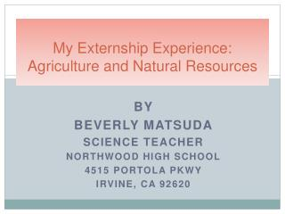 My Externship Experience: Agriculture and Natural Resources
