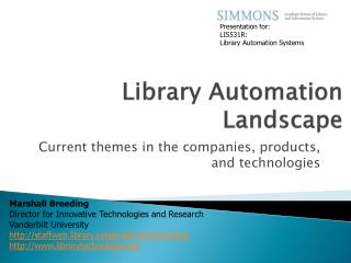 Library Automation Landscape