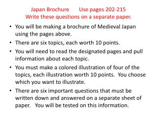Japan Brochure       Use pages 202-215 Write these questions on a separate paper.