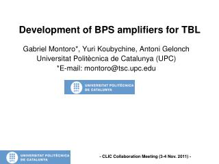 Development  of BPS amplifiers for TBL