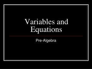 Variables and Equations