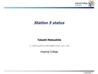 Station 5 status
