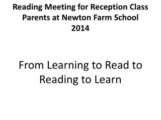 Reading Meeting for Reception Class Parents at Newton Farm School 2014