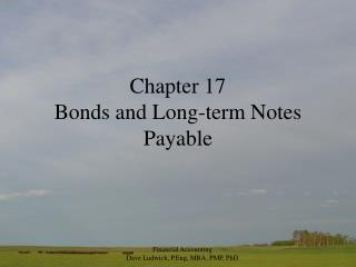 Chapter 17 Bonds and Long-term Notes Payable