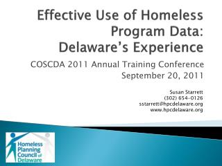 Effective Use of Homeless Program Data:  Delaware�s Experience
