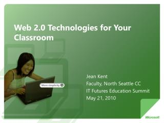 Web 2.0 Technologies for Your Classroom