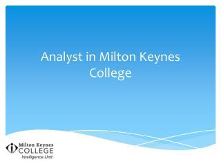 Analyst in Milton Keynes College