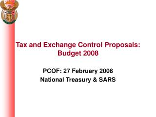 Tax and Exchange Control Proposals: Budget 2008