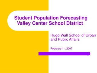 Student Population Forecasting Valley Center School District