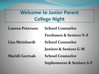Welcome to Junior Parent  College Night