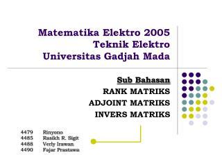 Matematika Elektro 2005 Teknik Elektro  Universitas Gadjah Mada
