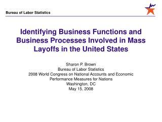 Sharon P. Brown Bureau of Labor Statistics