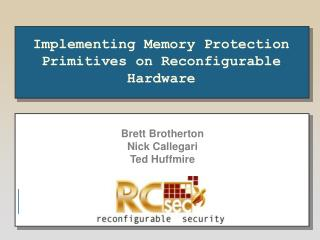 Implementing Memory Protection Primitives on Reconfigurable Hardware