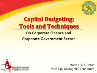 Capital Budgeting:  Tools and Techniques