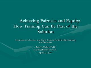Achieving Fairness and Equity:  How Training Can Be Part of the Solution