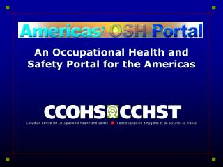 An Occupational Health and Safety Portal for the Americas