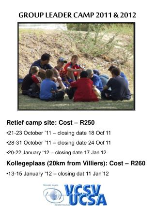 Retief camp site: Cost – R250 21-23 October '11 – closing date 18 Oct'11