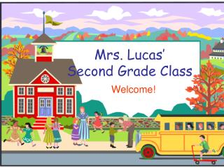 Mrs. Lucas' Second Grade Class