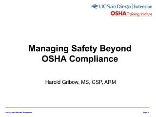 Managing Safety Beyond  OSHA Compliance