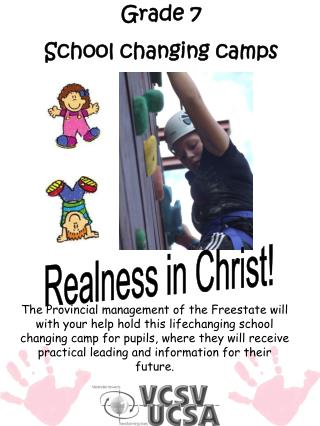 Grade 7  School changing camps