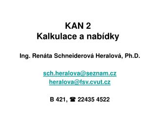 KAN 2 Kalkulace a nab�dky