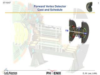 Forward Vertex Detector Cost and Schedule