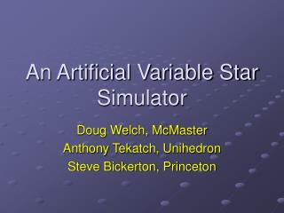 An Artificial Variable Star Simulator