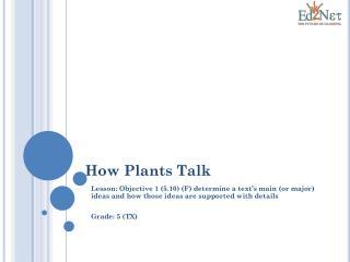 How Plants Talk