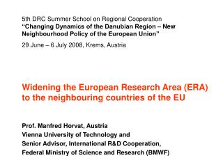 Widening the European Research Area (ERA) to the neighbouring countries of the EU
