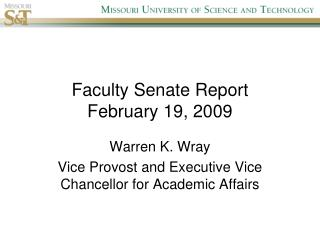 Faculty Senate Report February 19, 2009
