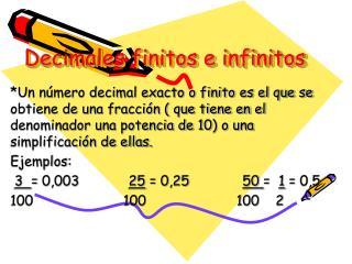 Decimales finitos e infinitos