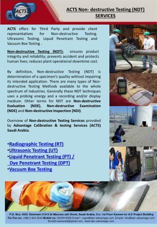 Radiographic Testing (RT) Ultrasonic Testing (UT) Liquid Penetrant Testing (PT) /