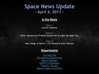 Space News Update - April 4, 2011 -