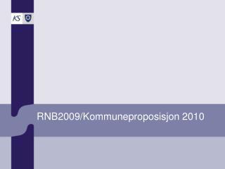 RNB2009/Kommuneproposisjon 2010