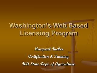 Washington's Web Based Licensing Program