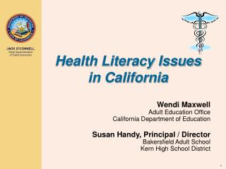 Health Literacy Issues in California