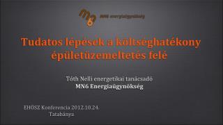 EHÖSZ Konferencia 2012.10.24. Tatabánya