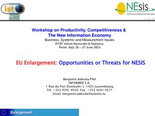 EU Enlargement: Opportunities or Threats for NESIS