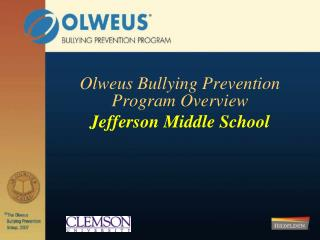 Olweus Bullying Prevention Program Overview Jefferson Middle School