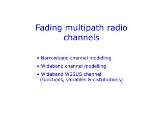 Fading multipath radio channels