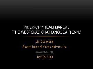 Inner-city team manual (the  westside ,  chattanooga , Tenn.)